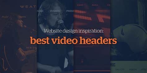 web design inspiration header website design inspiration best video headers