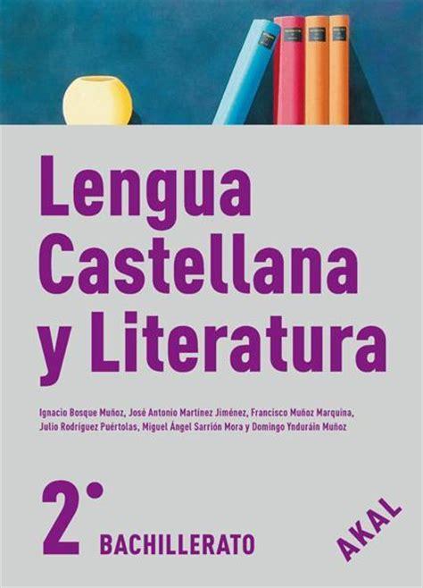 lengua castellana y literatura comprar libro 2bac lengua castellana y literatura 2 bachillerato