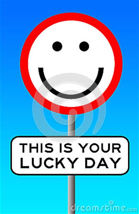 Today Is Your Lucky Day by Lucky Day Royalty Free Stock Photos Image 36277698