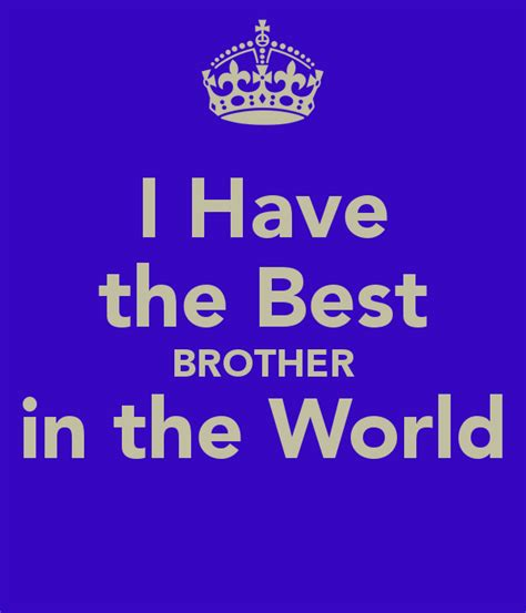 Have the best brother in the world poster paula keep calm o