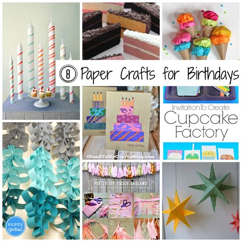 Birthday Paper Crafts - 8 paper crafts for birthdays the papery craftery