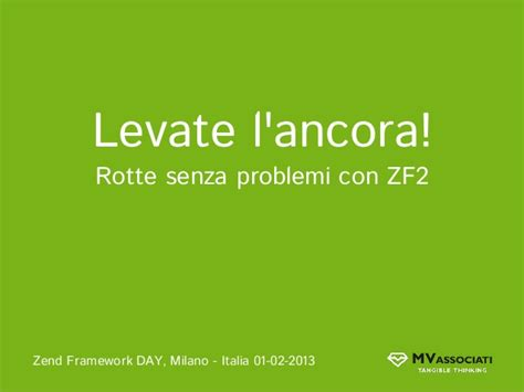 zend framework 2 send variable to layout levate l ancora rotte senza problemi con zf2