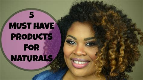 must have hair 5 must have products for natural hair youtube
