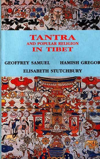 tantra second edition sacred for the twenty century books tantra and popular religion in tibet