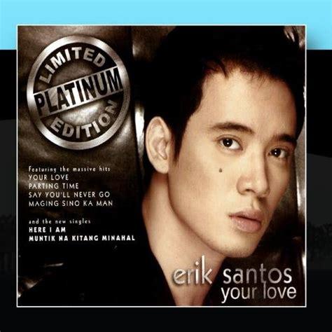lyrics erik santos erik santos cd covers