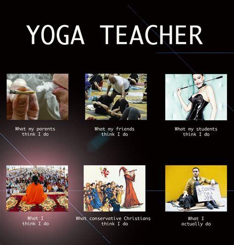 Funny Yoga Memes - what yoga teachers do the meme elephant journal
