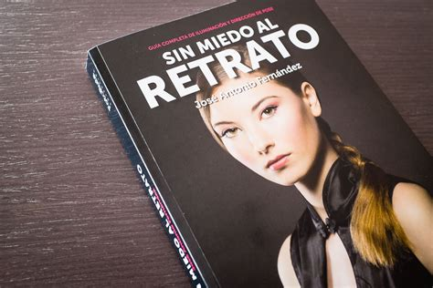 libro sin miedo al retrato libro de fotograf 237 a sin miedo al retrato rubixephoto