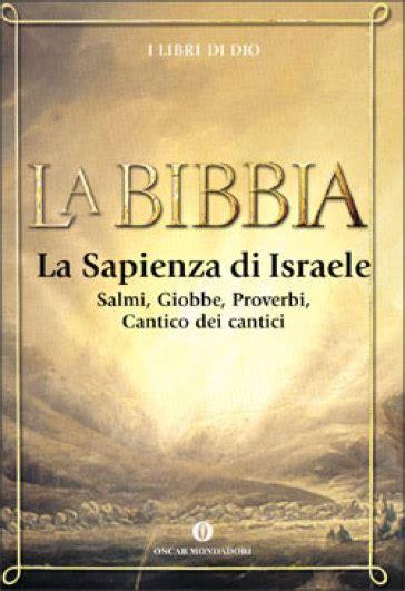 la sapienza libreria la bibbia 3 la sapienza di israele libro mondadori