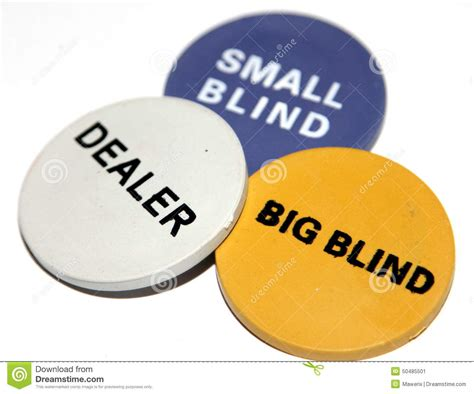 What Is A Big Blind In big blind small blind and dealer stock photo image 50485501