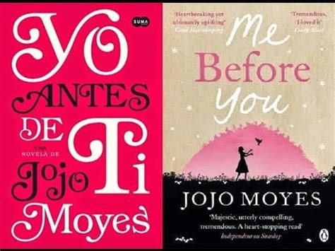 despues de ti after 1941999964 after you despu 233 s de ti jojo moyes youtube