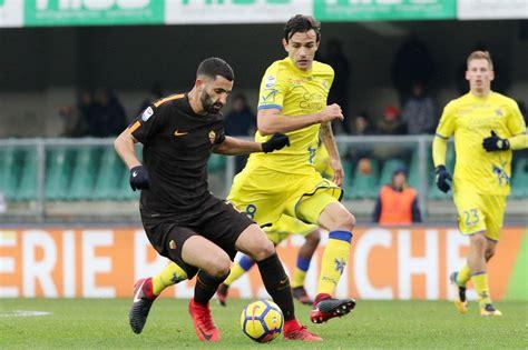 la roma sbatte contro il muro sorrentino 0 0 al bentegodi tra i giallorossi e il chievo verona