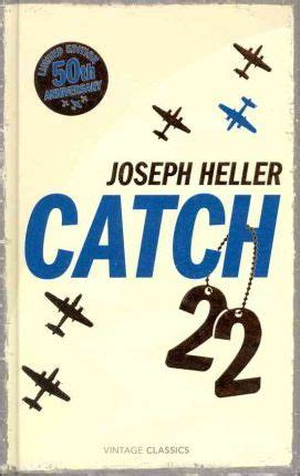 catch 22 50th anniversary edition 0099529122 catch 22 50th anniversary edition joseph heller 9780099529118