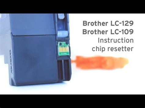 chip resetter brother druckerpatronen brother lc 129 lc 109 chip resetter mfc j 6720 mfc j