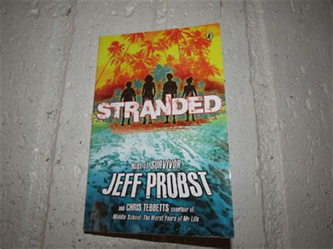 trust me through the of a survivor books stranded the book for by survivor host jeff probst