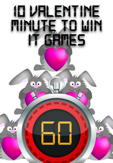 valentines minute to win it 10 s minute to win it for