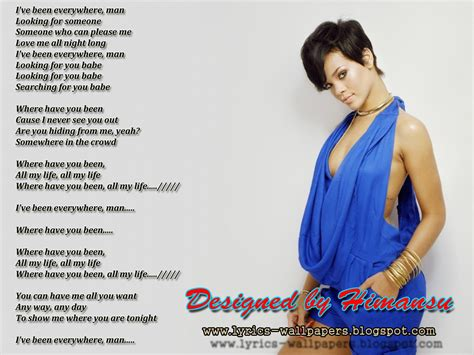 Where I Been by Lyrics Wallpapers Rihanna Where You Been