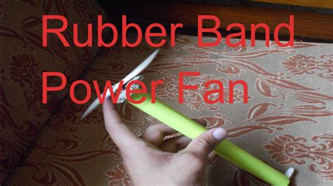 make rubber st at home how to make rubber band power fan home made tutorial