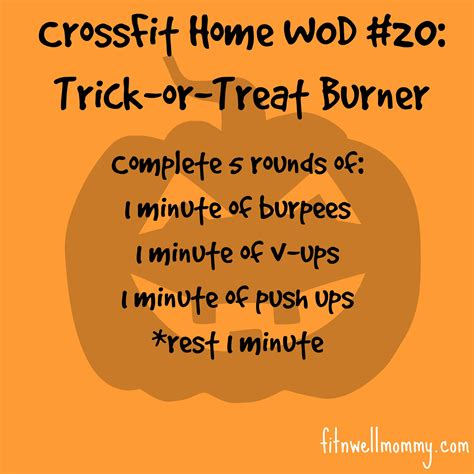 crossfit home wod 20 trick or treat burner deliciously fit