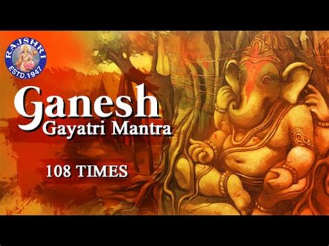 ganesh gayatri mantra 108 times om ekadantaya vidmahe