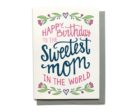 mom cards mom birthday card sweetest mom in the world hand lettered
