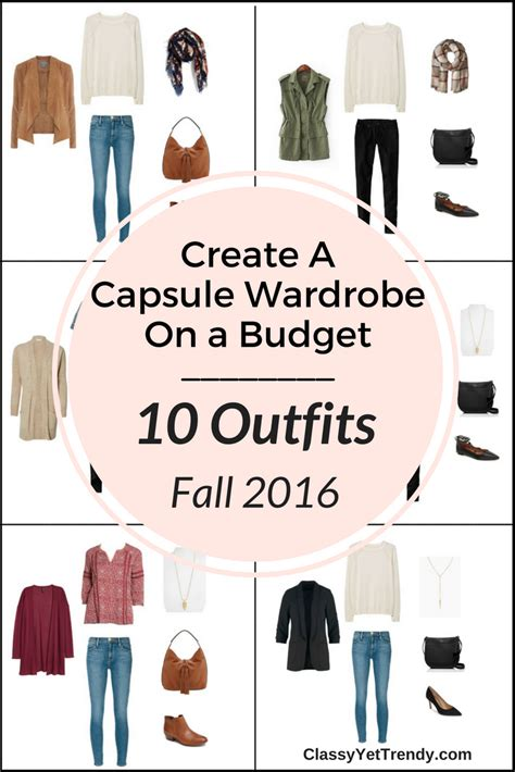 7 Tips For Creating A Capsule Wardrobe by Create A Capsule Wardrobe On A Budget 10 Fall