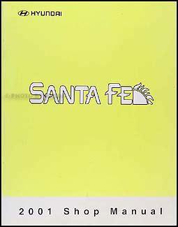 how to download repair manuals 2001 hyundai santa fe lane departure warning 2001 hyundai santa fe repair shop manual original