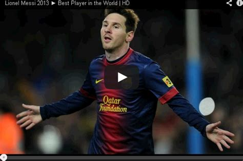 messi best player in the world fc barcelona news lionel messi 2013 best player in the world