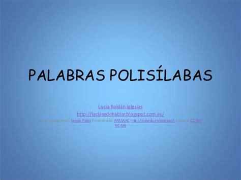 imagenes de palabras polisilabas palabras polis 237 labas