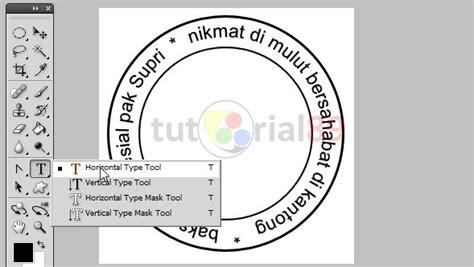 membuat logo lingkaran dengan photoshop cara membuat stempel berbentuk lingkaran dengan photoshop
