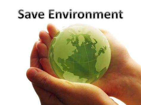 Save Environment Essay Spm by Save Environment