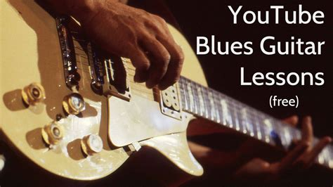 youtube guitar tutorial i love blues guitar 187 youtube blues guitar lessons