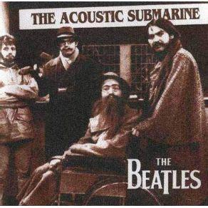 secret acoustic mp3 the acoustic submarine the beatles mp3 buy tracklist