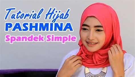 tutorial hijab pashmina bahan spandek tutorial hijab pashmina page 6