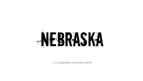 nebraska tattoo nebraska usa state name designs tattoos with names