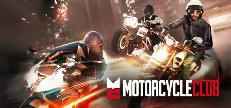 Motorcycle Club on Steam