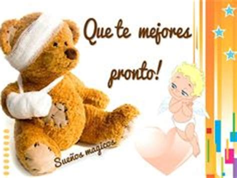 imagenes que te mejores pronto para facebook 1000 images about pronta recuperacion on pinterest