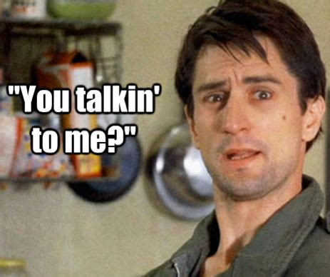 You Talking To Me by 28 Best Images About Robert De Niro On Title