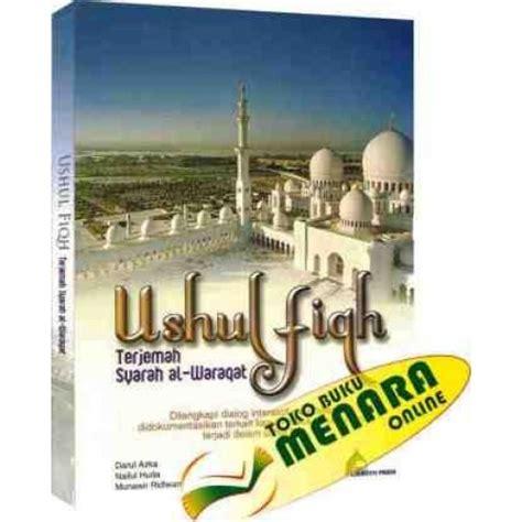 Buku Fiqih Wanita By Darul Hikmah ushul fiqih terjemah syarah waraqat