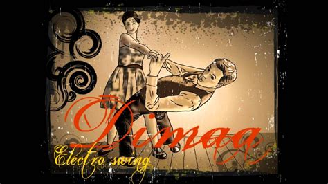 gypsy electro swing dimaa gypsy swing electro swing youtube