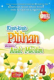Seri Situs Situs Dalam Al Qur An kisah kisah pilihan untuk anak muslim seri 4 at tuqa