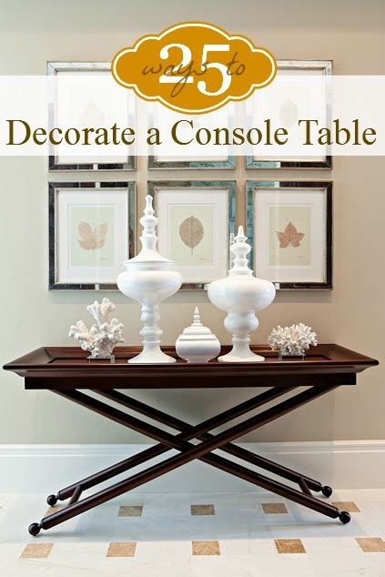 Decorating A Console Table 3fb0d220cd6bd1662982a18172cc0d56 Jpg