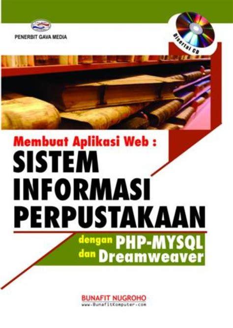 aplikasi untuk membuat cover buku online membuat aplikasi web sistem informasi perpustakaan