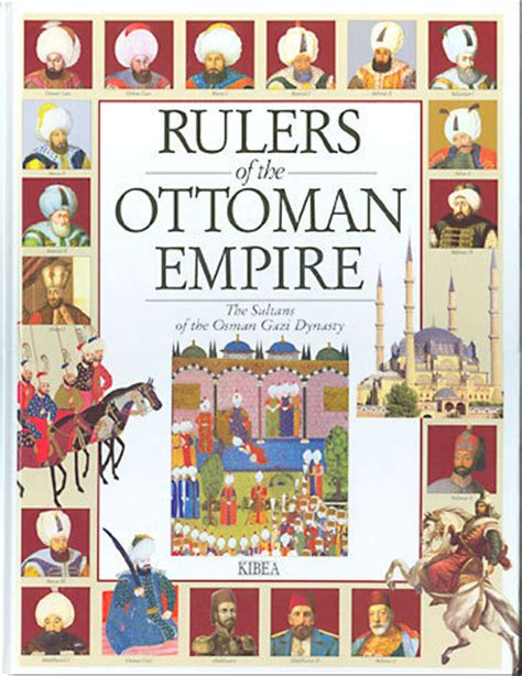 ruler of ottoman empire rulers of the ottoman empire