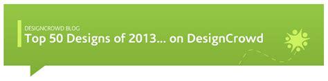 designcrowd register top 50 designs of 2013 crowdsourced on designcrowd