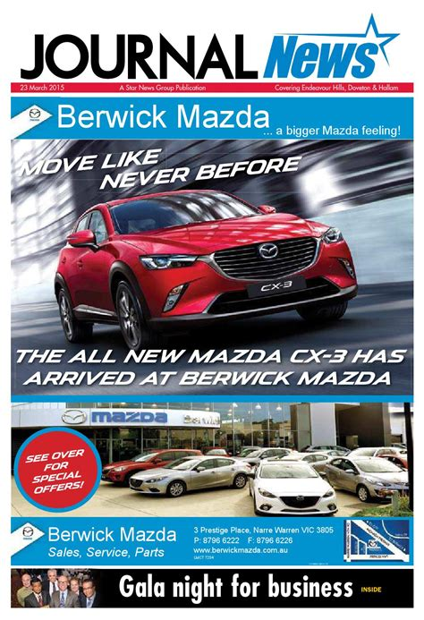 berwick mazda service journal news 23rd march 2015 by news issuu