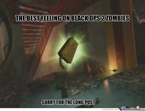 Black Ops Memes - the best feeling on black ops 2 zombies by recyclebin