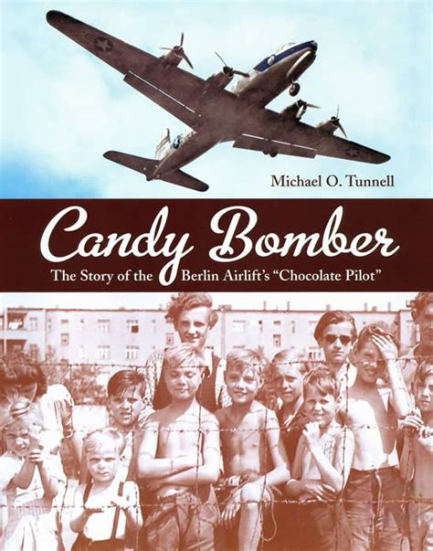 the bomber untold stories from the berlin airlift s wiggly wings books 1000 ideas about gail halvorsen on east