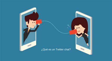 Imagenes Random Que Es | qu 233 es un twitter chat y cu 225 les son sus principales ventajas