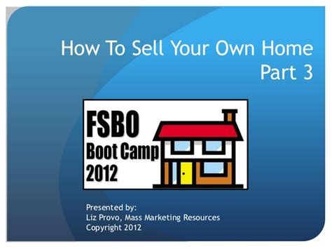 how to sell your own home fsbo bootc pt 3