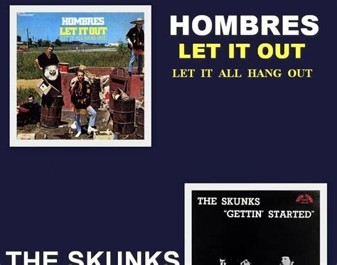 Who Let Et Out Of The House by Archive Hombres The Skunks Let It Out Gettin
